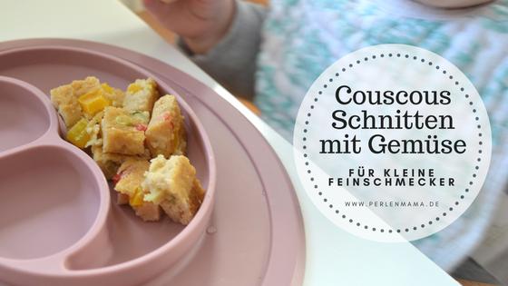 Couscous Schnitten mit Gemüse Perlenmama Rezept BLW