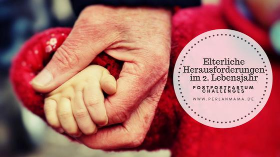 2. Lebensjahr, Perlenmama, Herausforderungen, Eltern, Baby, Kleinkind